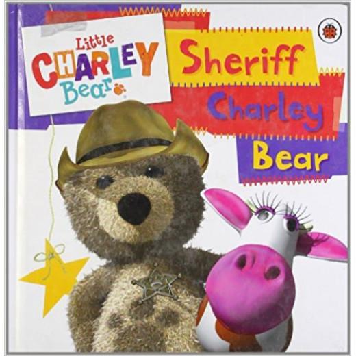 Little Charley Bear: Sheriff Charley