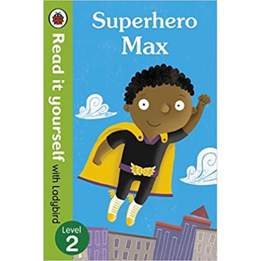 Read it Yourself L2 : Superhero Max