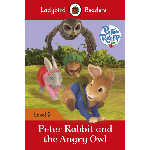 Ladybird Readers Level 2 : Peter Rabbit and the Angry Owl SB