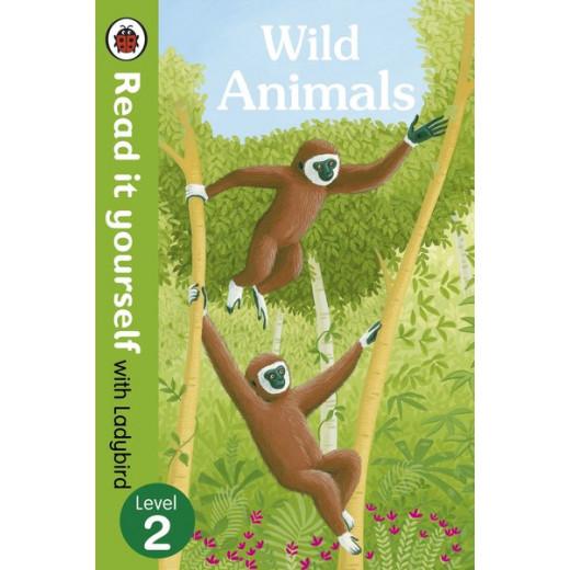 Ladybird : Read it Yourself L2 : Wild Animals