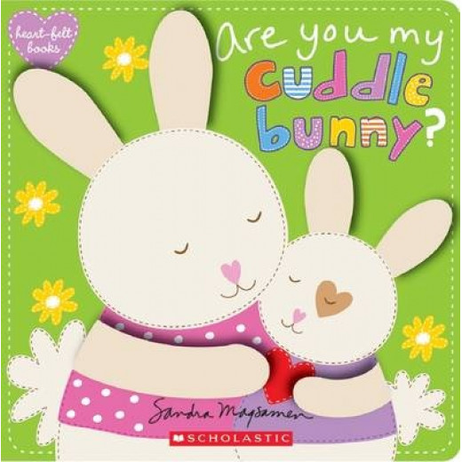 Scholastic: Are You My Cuddle Bunny