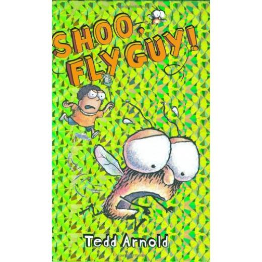 Scholastic: Shoo, Fly Guy! By Tedd Arnold