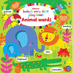 Baby's Very First Play Book Animal Words, Hardcover