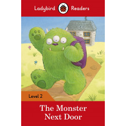 Ladybird Readers Level 2 - The Monster Next Door