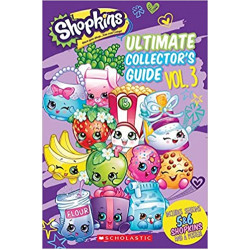 Scholastic: Shopkins: Ultimate Collector's Guide