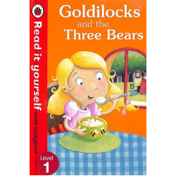 Ladybird Goldilocks and the Three Bears - Read it Yourself - Level 1
