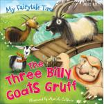 Miles Kelly - My Fairytale Time: Three Billy Goats Gruff